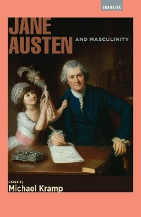 Cover Jane Austen and Masculinity