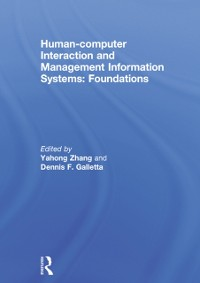 Cover Human-computer Interaction and Management Information Systems: Foundations