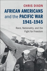 Cover African Americans and the Pacific War, 1941-1945