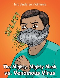 Cover The Mighty, Mighty Mask Vs. Venomous Virus