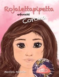 Cover Rojalettapipetta erforscht Corona