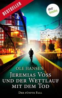 Cover Jeremias Voss und der Wettlauf mit dem Tod - Der fünfte Fall