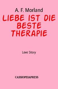 Cover Liebe ist die beste Therapie