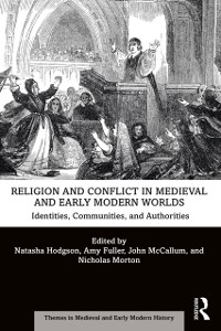 Cover Religion and Conflict in Medieval and Early Modern Worlds