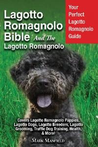 Cover Lagotto Romagnolo Bible And The Lagotto Romagnolo