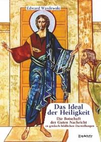 Cover Das Ideal der Heiligkeit