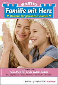Cover Familie mit Herz 46 - Familienroman