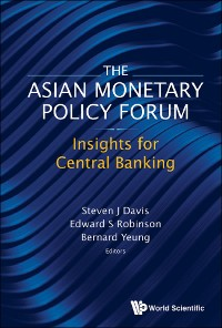 Cover Asian Monetary Policy Forum, The: Insights For Central Banking