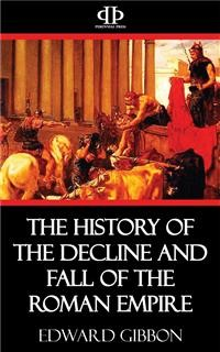 Cover The History of the Decline and Fall of the Roman Empire