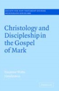 Cover Christology and Discipleship in the Gospel of Mark