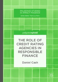 Cover The Role of Credit Rating Agencies in Responsible Finance