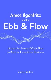 Cover Amos Ilgenfritz and the Ebb & Flow