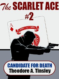 Cover The Scarlet Ace #2: A Candidate for Death
