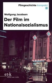 Cover Filmgeschichte kompakt - Der Film im Nationalsozialismus