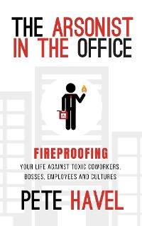 Cover The Arsonist in the Office
