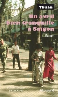 Cover Un avril bien tranquille à Saïgon