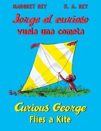 Cover Jorge el curioso vuela una cometa/Curious George Flies a Kite (Read-aloud)