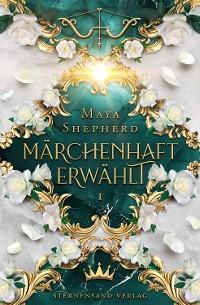 Cover Märchenhaft-Trilogie (Band 1): Märchenhaft erwählt