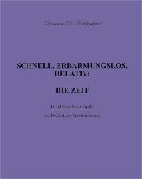 Cover SCHNELL, ERBARMUNGSLOS, RELATIV: DIE ZEIT