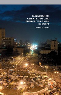Cover Businessmen, Clientelism, and Authoritarianism in Egypt