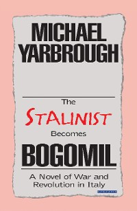 Cover The Stalinist Becomes Bogomil