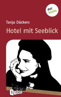 Cover Hotel mit Seeblick - Literatur-Quickie