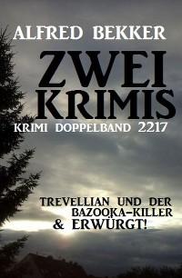 Cover Krimi Doppelband 2217 - Zwei Krimis