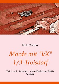 "Cover Morde mit ""VX"" 1/3 - Troisdorf"