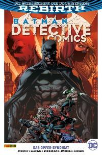 Cover Batman - Detective Comics, Band 2 (2. Serie) -  Das Opfer-Syndikat