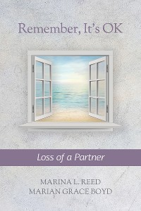 Cover Remember, It's Ok: Loss of a Partner