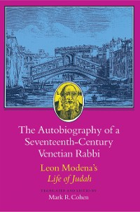Cover The Autobiography of a Seventeenth-Century Venetian Rabbi