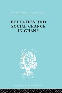 Cover Educ & Soc Change Ghana Ils 60