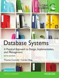 Cover Database Systems: A Practical Approach to Design, Implementation, and Management, Global Edition