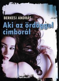 Cover Aki az ördöggel cimborál