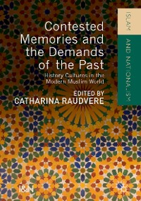 Cover Contested Memories and the Demands of the Past