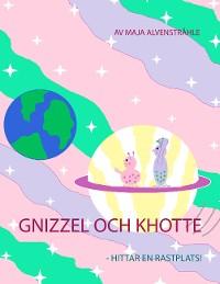 Cover Gnizzel och Khotte