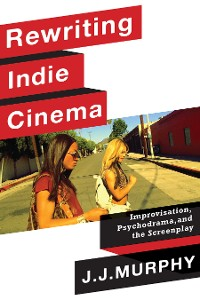 Cover Rewriting Indie Cinema
