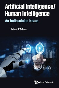 Cover Artificial Intelligence/ Human Intelligence: An Indissoluble Nexus