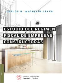 Cover Estudio del régimen fiscal de empresas constructoras