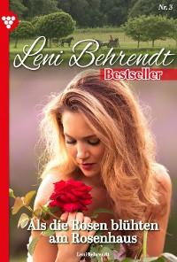 Cover Leni Behrendt Bestseller 3 – Liebesroman