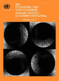 Cover International Trade Statistics Yearbook 2001, Volume I & II/Annuaire statistique du commerce international 2001