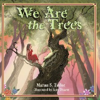 Cover We Are the Trees