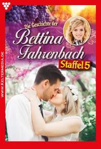 Cover Bettina Fahrenbach Staffel 5 – Liebesroman