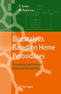 Cover Biocatalysis Based on Heme Peroxidases