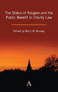 Cover The Status of Religion and the Public Benefit in Charity Law
