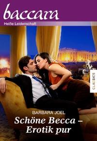 Cover Schöne Becca - Erotik pur!