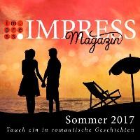 Cover Impress Magazin Sommer 2017 (Mai-Juli): Tauch ein in romantische Geschichten