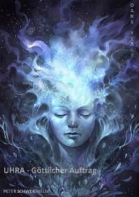 Cover UHRA - Göttlicher Auftrag