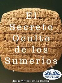 Cover El Secreto Oculto de Los Sumerios