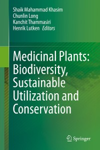 Cover Medicinal Plants: Biodiversity, Sustainable Utilization and Conservation